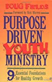 Purpose Driven Youth Ministry, Doug Fields, 0310212537