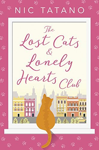 Tickets Cats (The Lost Cats and Lonely Hearts Club: A heartwarming, laugh-out-loud romantic comedy - not just for cat lovers!)
