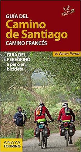 Guía del Camino de Santiago. Camino Francés: Amazon.es: Pombo ...