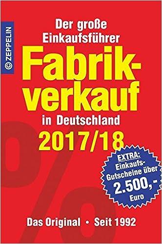 Küchen fabrikverkauf baden württemberg  Fabrikverkauf in Deutschland - 2017/18: Der große Einkaufsführer ...