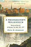 A Shopkeeper's Millennium, Paul E. Johnson, 0809016354