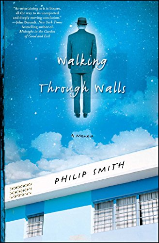 (Walking Through Walls: A Memoir)