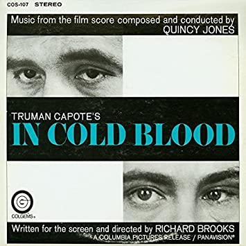 Image result for in cold blood quincy jones images