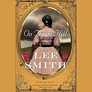 On Agate Hill Audiobook