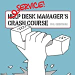 Service Desk Manager's Crash Course | Phil Gerbyshak