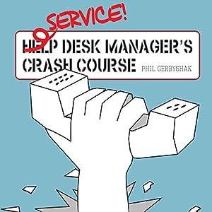 Service Desk Manager's Crash Course Audiobook