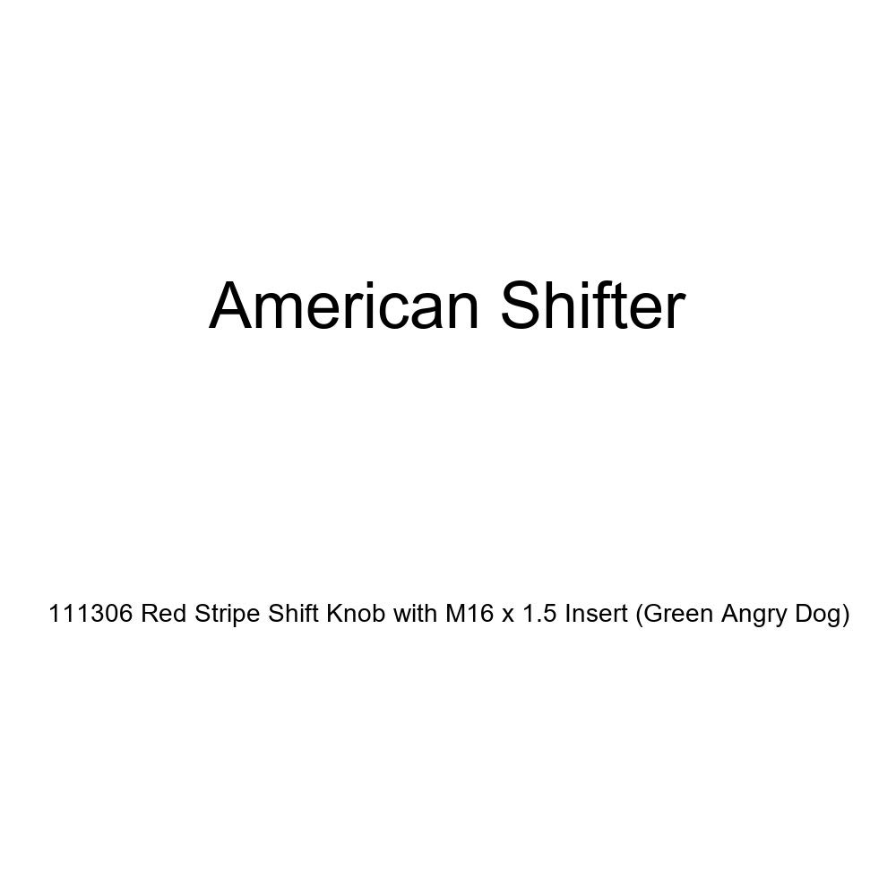 Green Angry Dog American Shifter 111306 Red Stripe Shift Knob with M16 x 1.5 Insert