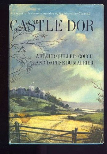 Castle Dor by Arthur Quiller-Couch and Daphne DuMaurier