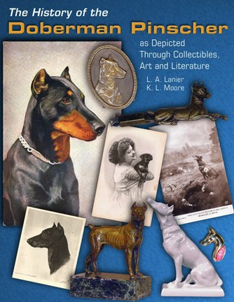 The History of the Doberman Pinscher as Depicted Through Collectibles, Art and Literature pdf epub