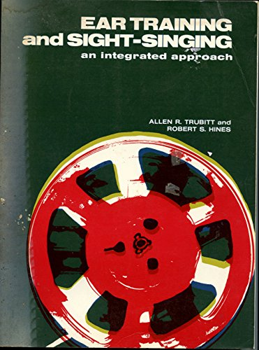 Ear Training and Sight Singing: An Integrated Approach, Book 1 (v. 1)