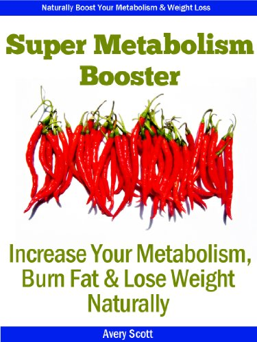 How to Boost Metabolism: Increase Your Metabolism, Burn Fat & Lose Weight Fast