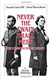 img - for Never the Twain Shall Meet: Bell, Gallaudet, and the Communications Debate by Richard Winefield (1987-08-01) book / textbook / text book
