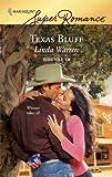 Texas Bluff, Linda Warren, 037371470X