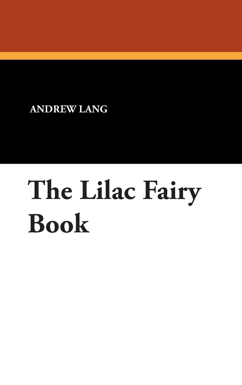 The Lilac Fairy Book PDF