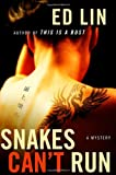 Snakes Can't Run: A Mystery (Robert Chow)