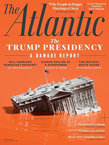 The Atlantic Magazine October 2017, The Trump Presidency, A Damage Report