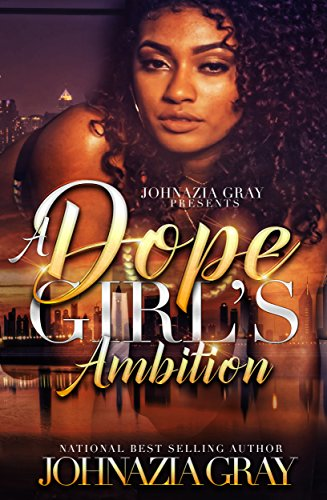 Search : A Dope Girl's Ambition