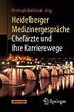 Book cover image for Heidelberger Medizinergespräche: Chefärzte und ihre Karrierewege (German Edition)