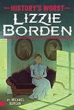 #9: Lizzie Borden (History's Worst)