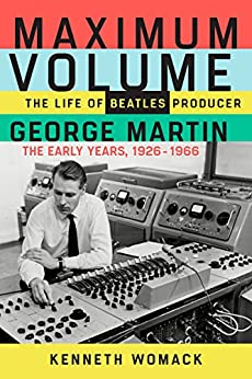 ;FB2; Maximum Volume: The Life Of Beatles Producer George Martin, The Early Years, 1926–1966. patches julio efise Contacta Facebook numero