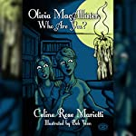 Olivia MacAllister, Who Are You? | Celine Rose Mariotti