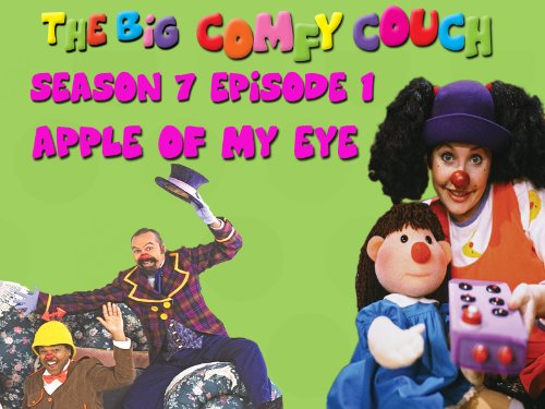 The Big Comfy Couch - Season 7  Episode 1 - Apple of My Eye