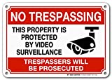 No trespassing Video Surveillance Sign, Violators Will Be Prosecuted, Indoor and Outdoor Rust-Free Metal, 7' X 10' - by My Sign Center, A81-273AL