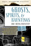 Exposed, Uncovered and Declassified: Ghosts, Spirits, and Hauntings, , 160163174X