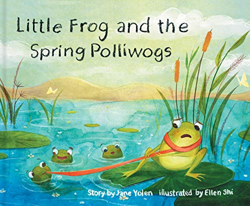 Little Frog and the Spring Polliwogs (Little Frog and the Four Seasons) ()