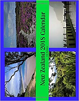 new zealand 2018 calendar inc uk holidays ms margaret a savage 9781979606158 amazoncom books