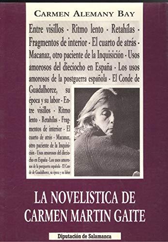 Novelistica de Carmen Martín gaite, la: Amazon.es: Alemany Bay, Carmen: Libros