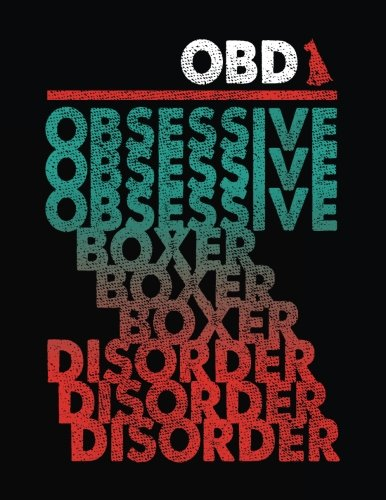 OBD Obsessive Obsessive Obsessive Boxer Boxer Boxer Disorder Disorder Disorder: Back To School Composition Notebook, 8.5 x 11 Large, 120 Pages College Ruled (Fun School Journals)