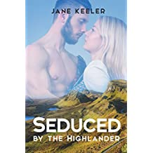 Seduced by the Highlander: Will the Laird's Wife Submit? (Plus 10 FREE books Alpha Male & Regency Romances Book 18)