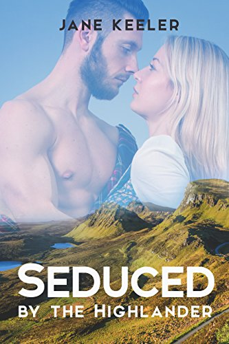 Seduced by the highlander will the lairds wife submit plus 10 seduced by the highlander will the lairds wife submit plus 10 free books fandeluxe Choice Image