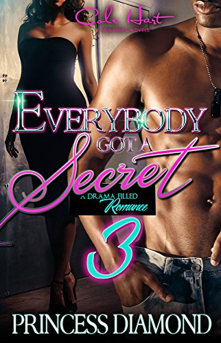 Everybody Got A Secret 3: An Urban Romance