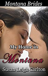 My Home in  Montana: A Clean Western Romance (Montana Brides Book 1)