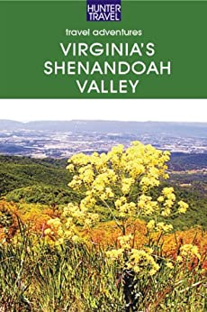??EXCLUSIVE?? Virginia's Shenandoah Valley: Lexington, Roanoke, Front Royal, Winchester. Ahora Status Fecha Sonoma Renuncia