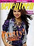 Seventeen Magazine, September 2009 - Selena Gomez