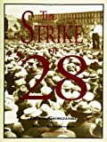 img - for The Strike of '28 by Daniel Georgianna (2001-05-03) book / textbook / text book