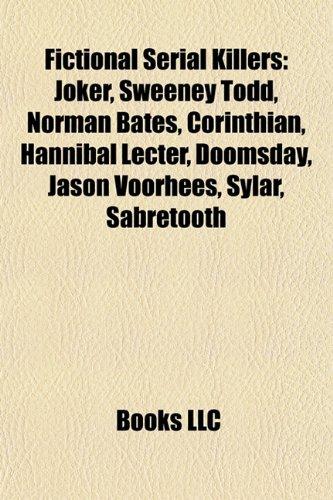 Fictional serial killers: Joker, Sweeney Todd, Norman Bates ...