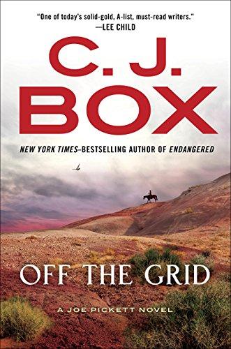Off the Grid (A Joe Pickett Novel) by [Box, C. J.]