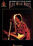 Hal Leonard Blue Wild Angel Jimi Hendrix Live at the Isle of Wight