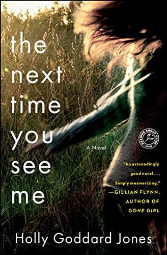 The Next Time You See Me: A ()