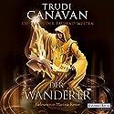 Der Wanderer (Die Magie der tausend Welten 2) Audiobook by Trudi Canavan Narrated by Martina Rester-Gellhaus
