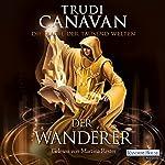 Der Wanderer (Die Magie der tausend Welten 2) | Trudi Canavan