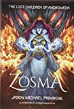 Zosma (Lost Children of Andromeda)