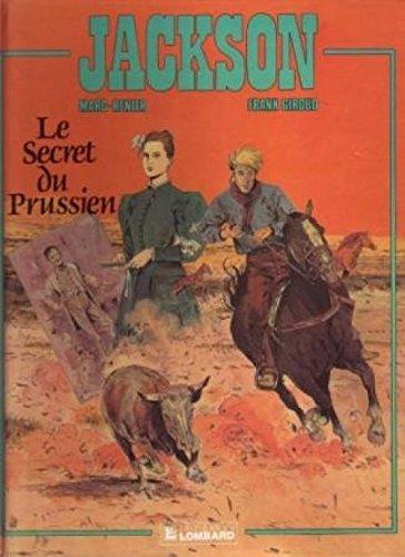 Jackson, Volume 2 : Le Secret du Prussien Cartonné – 18 janvier 1993 Frank Giroud Marc-Renier Le Lombard 2803607999