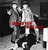 Jazz On Film...T.V CRIME JAZZ! feat,77 Sunset Strip, Hawaiian Eye, Checkmate, Shotgun Slade, The Naked City, Richard Diamond, Bourbon St Beat, M~Squad, The Untouchables, Peter Gunn, Mr Lucky, Staccato & Mike Hammer
