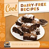 Cool Dairy-Free Recipes: Delicious & Fun Foods Without Dairy
