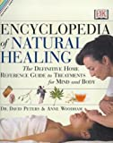 img - for Encyclopedia of Natural Healing: A Definitive Family Reference Guide to Treatments for Mind and Body (Natural Care Handbook) by David Peters (2000-08-24) book / textbook / text book